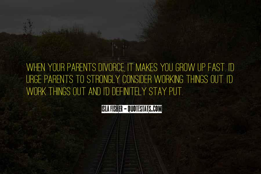 Quotes About Working Parents #1676149