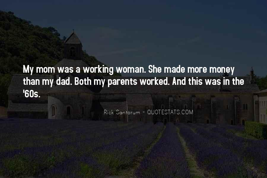 Quotes About Working Parents #732004