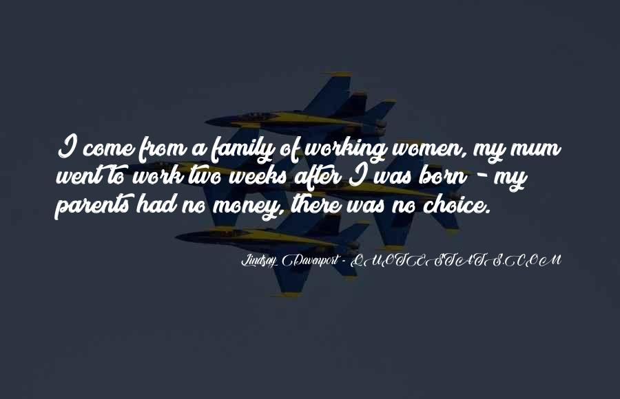 Quotes About Working Parents #776768