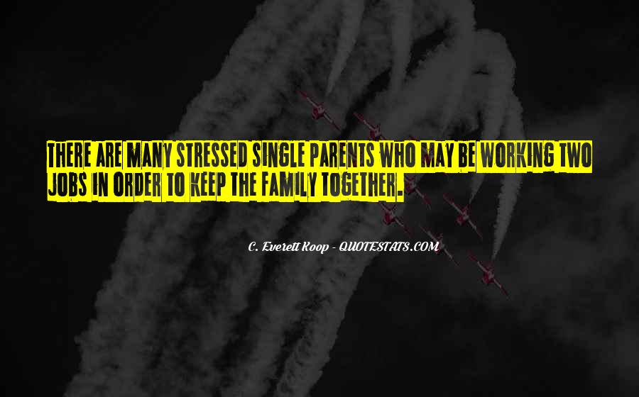 Quotes About Working Parents #93285