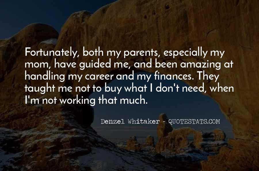 Quotes About Working Parents #959314