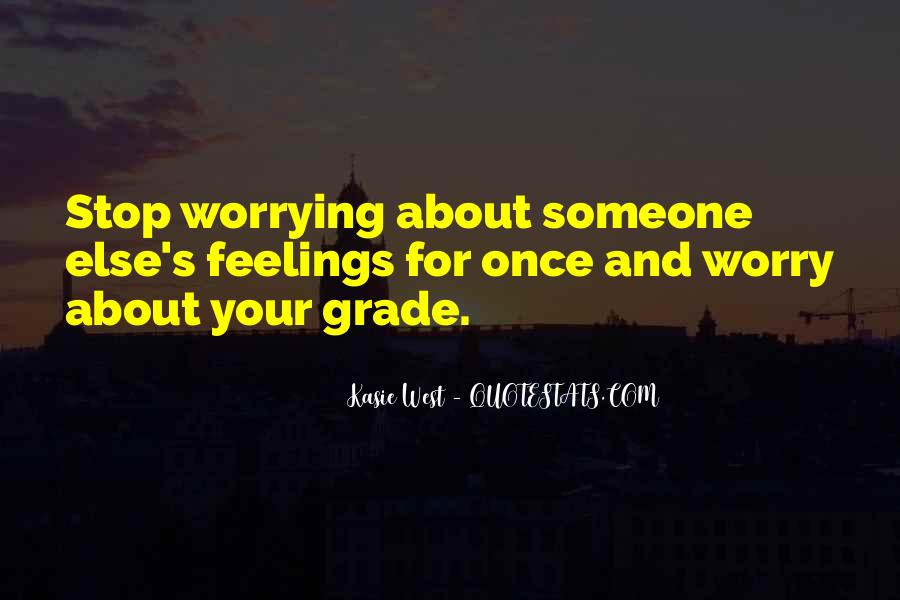 Quotes About Worrying About The One You Love #149004