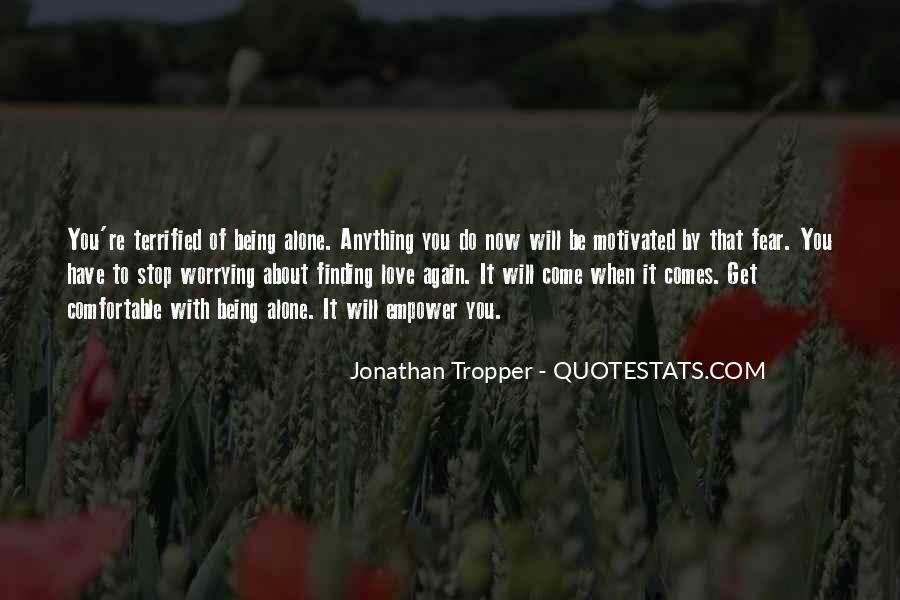 Quotes About Worrying About The One You Love #1595145