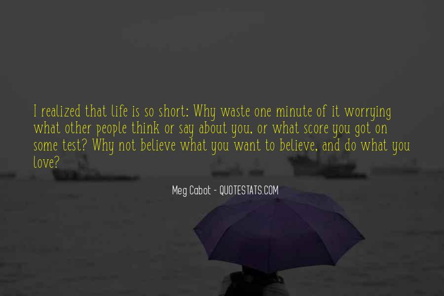 Quotes About Worrying About The One You Love #1602426