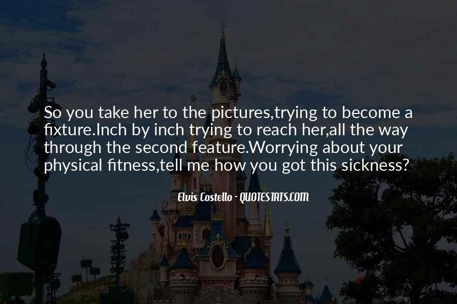 Quotes About Worrying About The One You Love #1816657