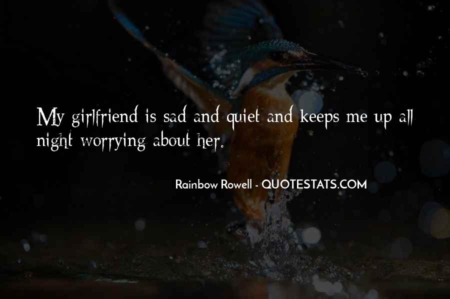 Quotes About Worrying About The One You Love #700103