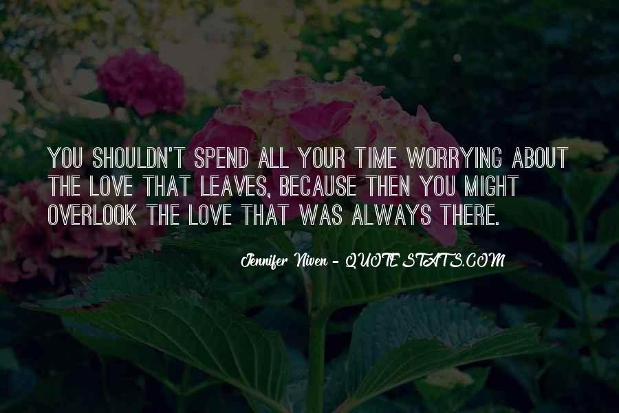 Quotes About Worrying About The One You Love #701651
