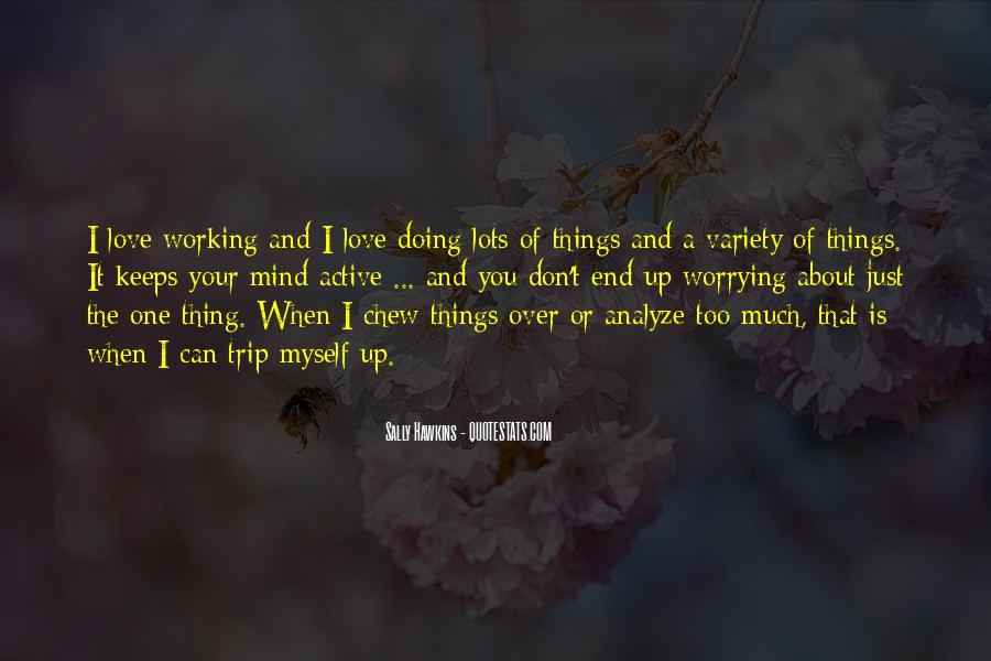 Quotes About Worrying About The One You Love #739162