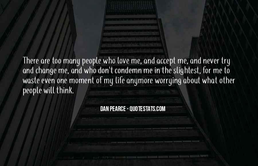 Quotes About Worrying About The One You Love #778991