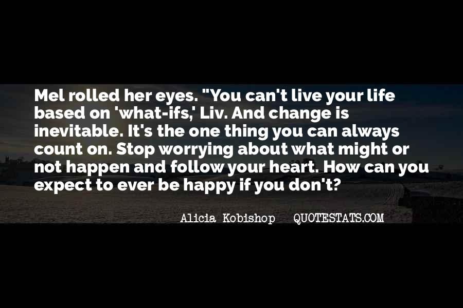 Quotes About Worrying About The One You Love #92545