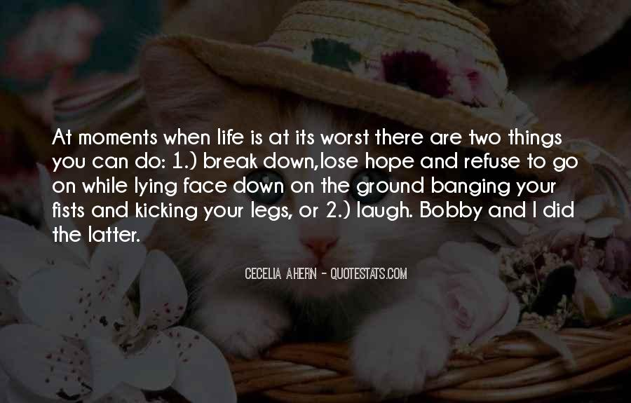 Quotes About Worst Moments #1153542
