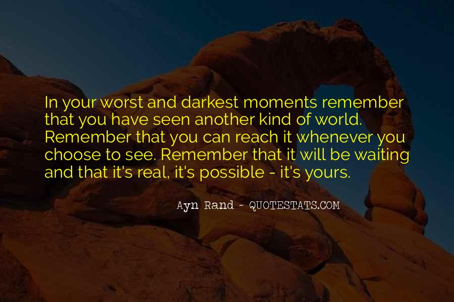 Quotes About Worst Moments #1293123