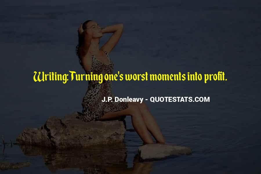 Quotes About Worst Moments #1352923