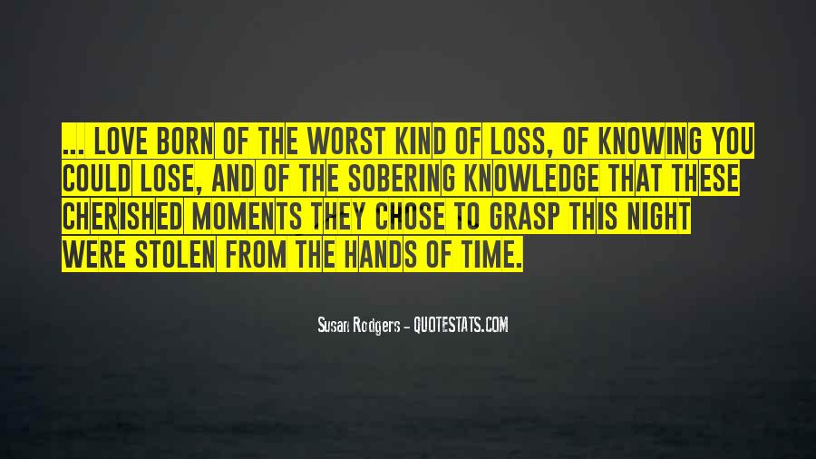 Quotes About Worst Moments #1366579