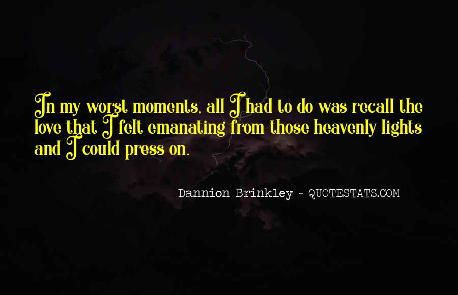 Quotes About Worst Moments #1375525
