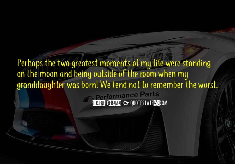 Quotes About Worst Moments #1546519