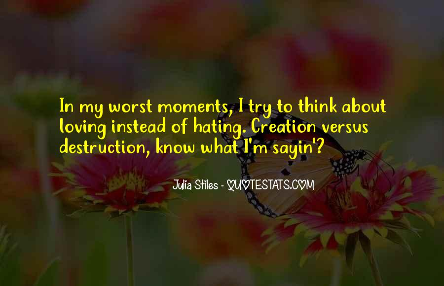 Quotes About Worst Moments #1618957