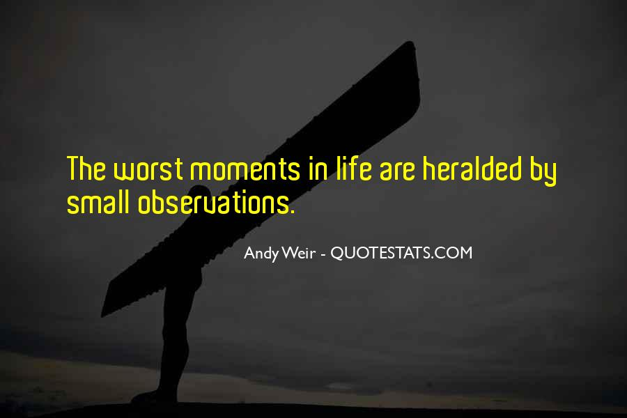 Quotes About Worst Moments #1797983