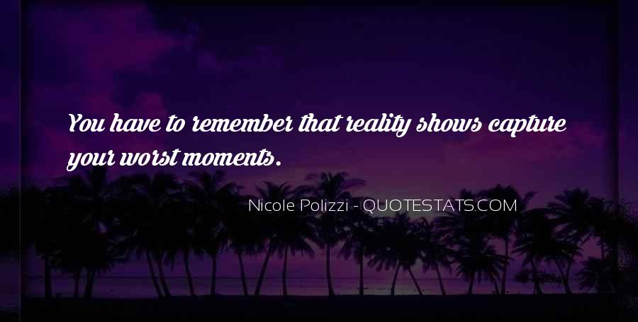 Quotes About Worst Moments #1842906
