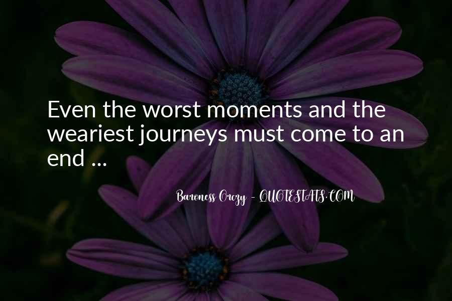 Quotes About Worst Moments #278724