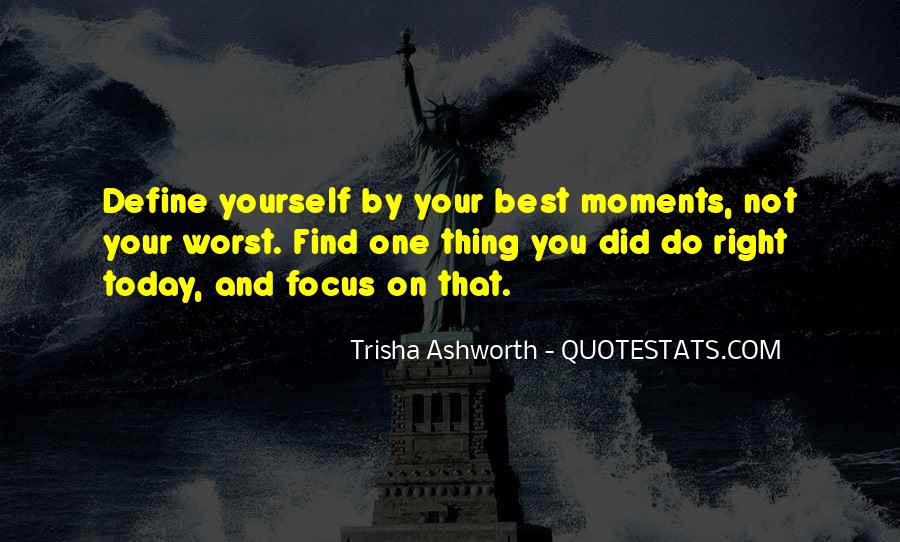 Quotes About Worst Moments #297613