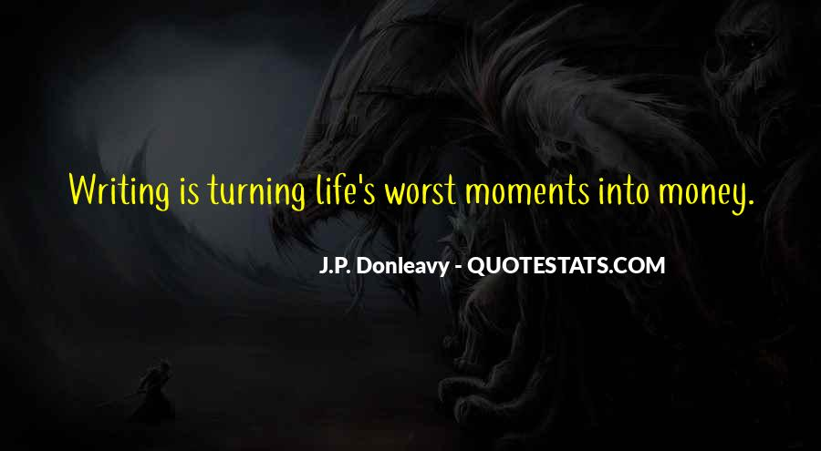 Quotes About Worst Moments #420451