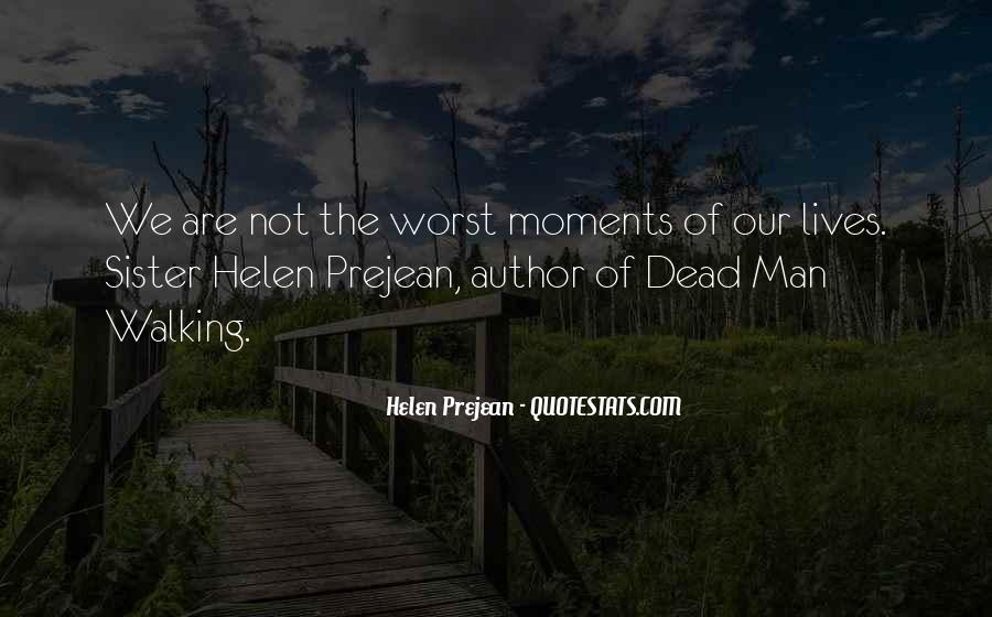 Quotes About Worst Moments #453510