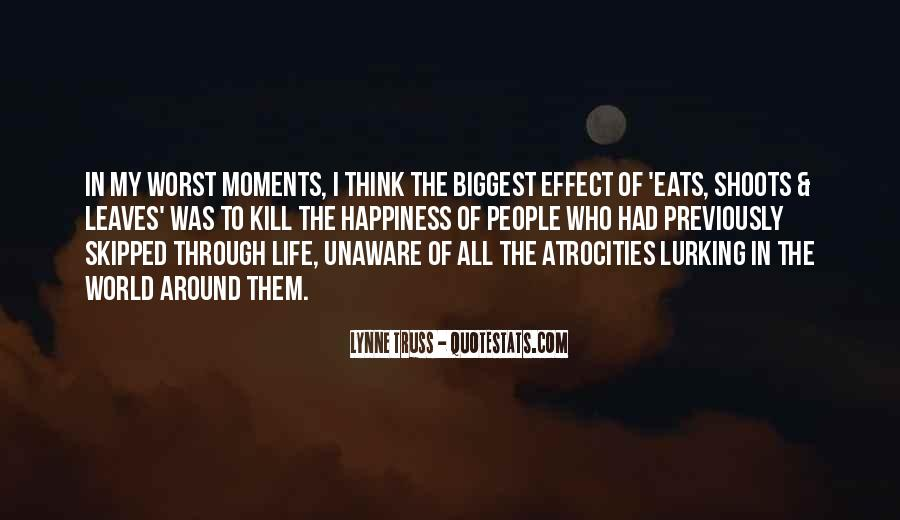 Quotes About Worst Moments #465900