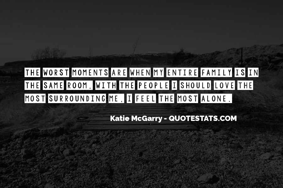 Quotes About Worst Moments #469210