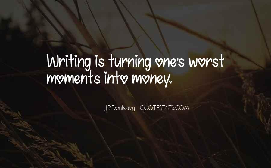 Quotes About Worst Moments #502650