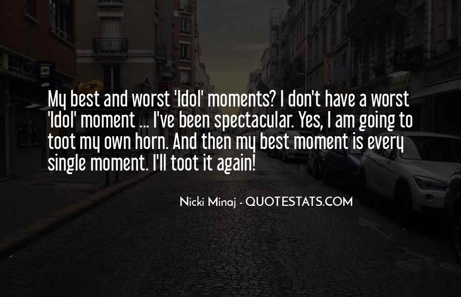 Quotes About Worst Moments #854348