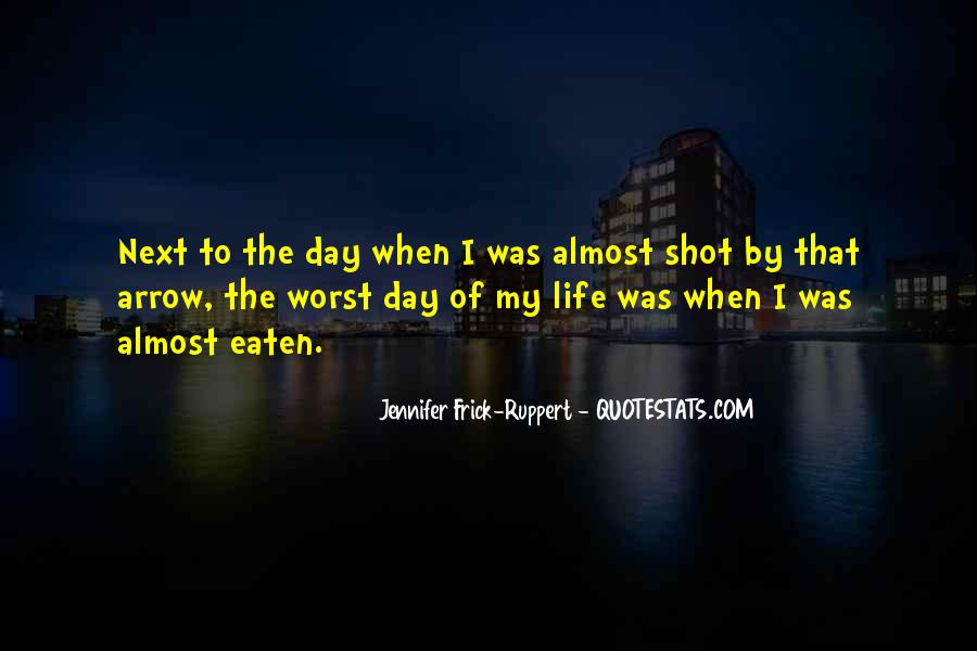 Quotes About Worst Moments #945061