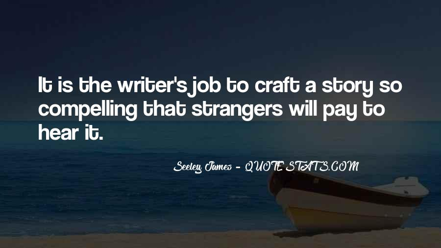 Quotes About Writing By Authors #45945