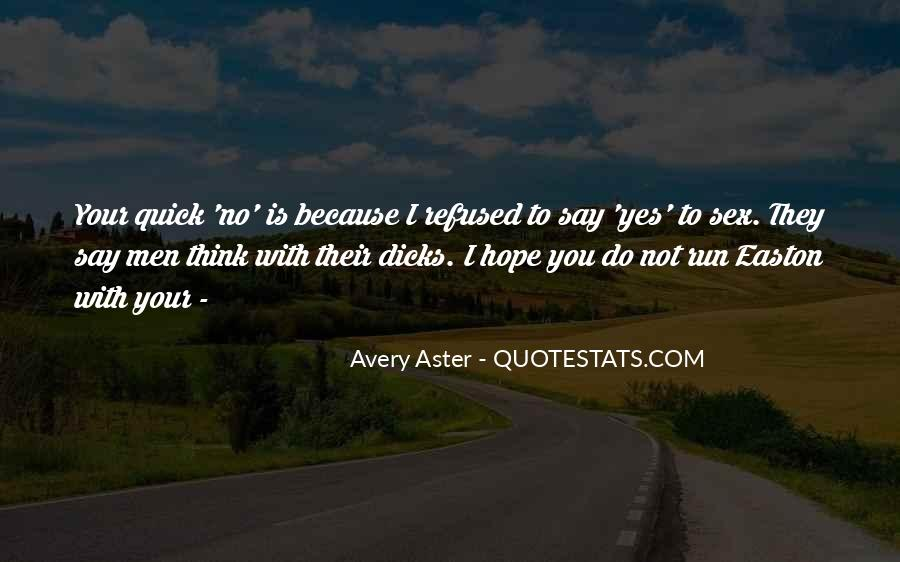 Quotes About Yes Men #113722