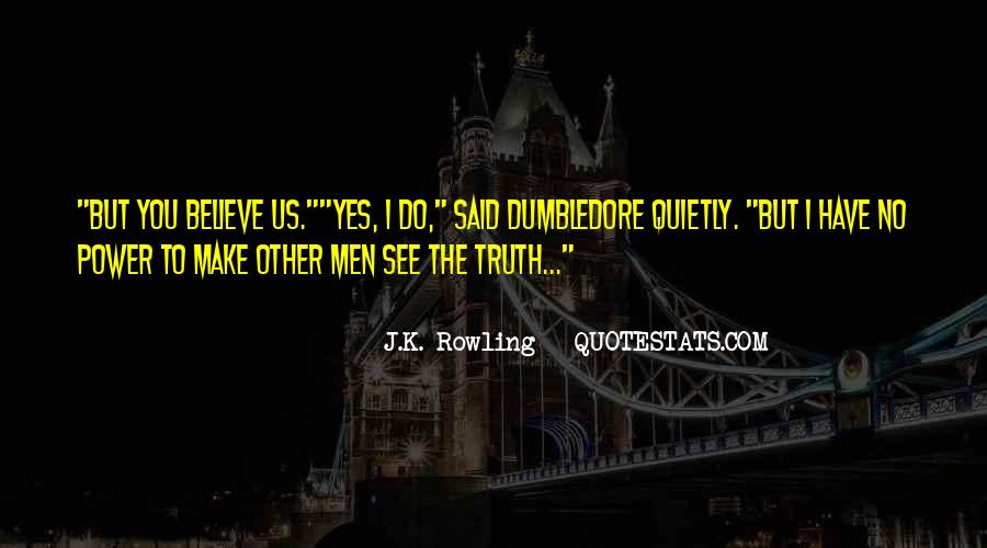 Quotes About Yes Men #608707