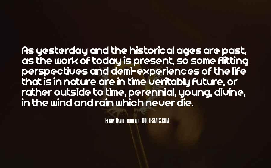 Quotes About Yesterday And Future #1414300