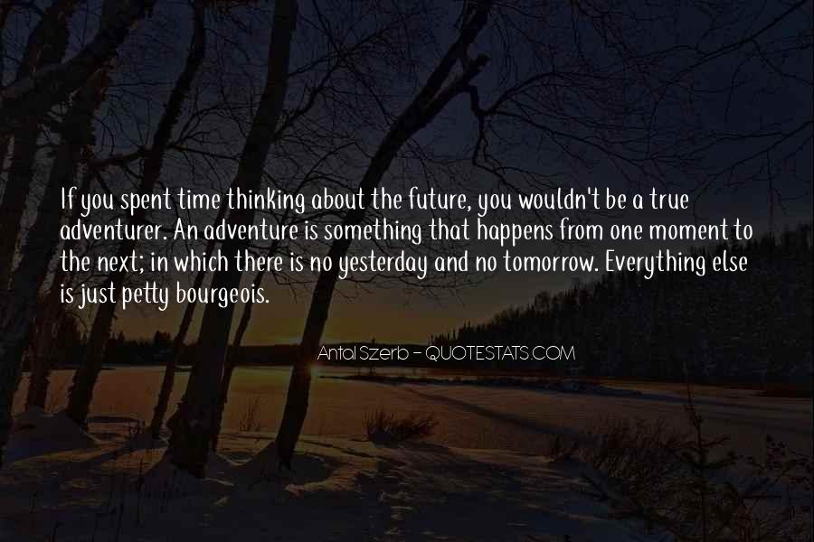 Quotes About Yesterday And Future #1798776