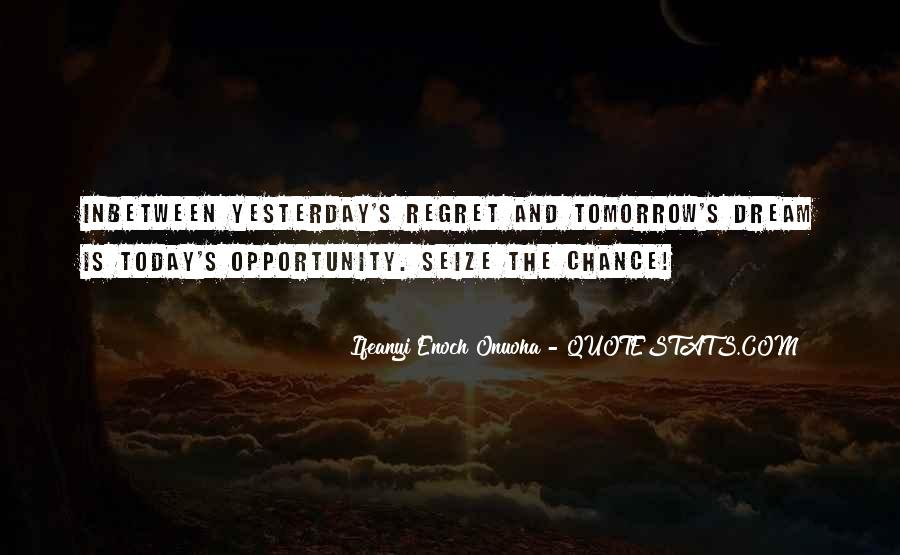 Quotes About Yesterday And Future #288188