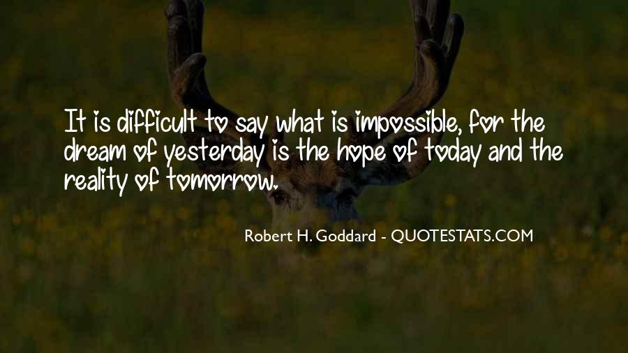 Quotes About Yesterday And Future #695166