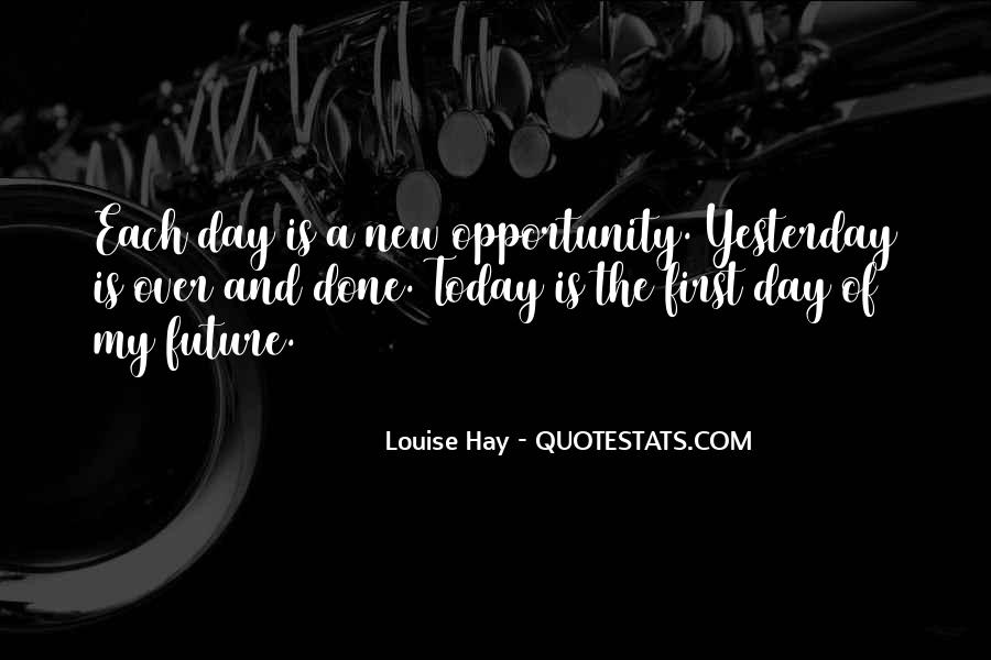 Quotes About Yesterday And Future #807564