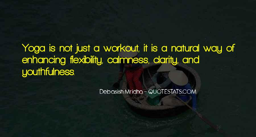 Quotes About Yoga Flexibility #1858655
