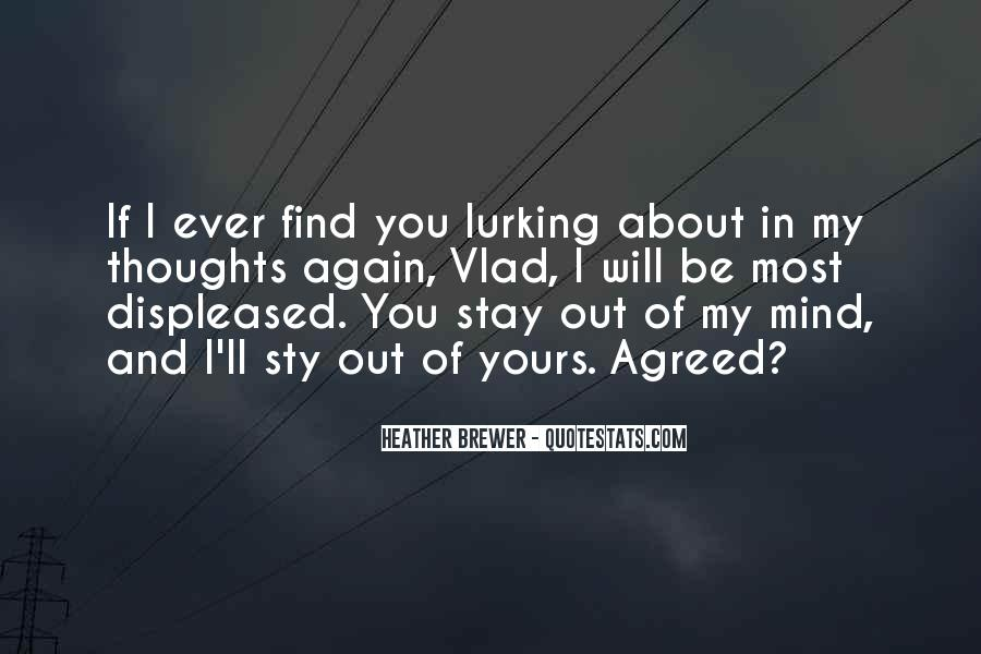 Quotes About You In My Mind #158904
