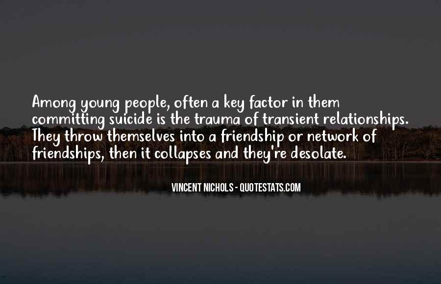 Quotes About Young Friendship #1209422
