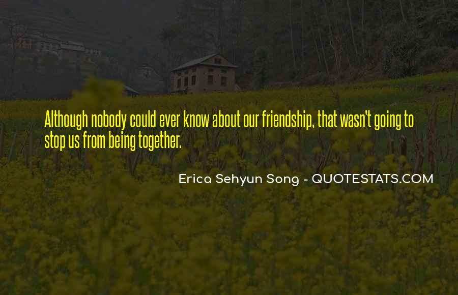 Quotes About Young Friendship #1584041