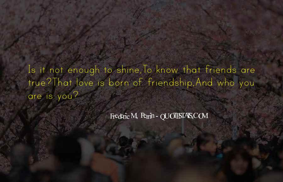 Quotes About Young Friendship #1590691