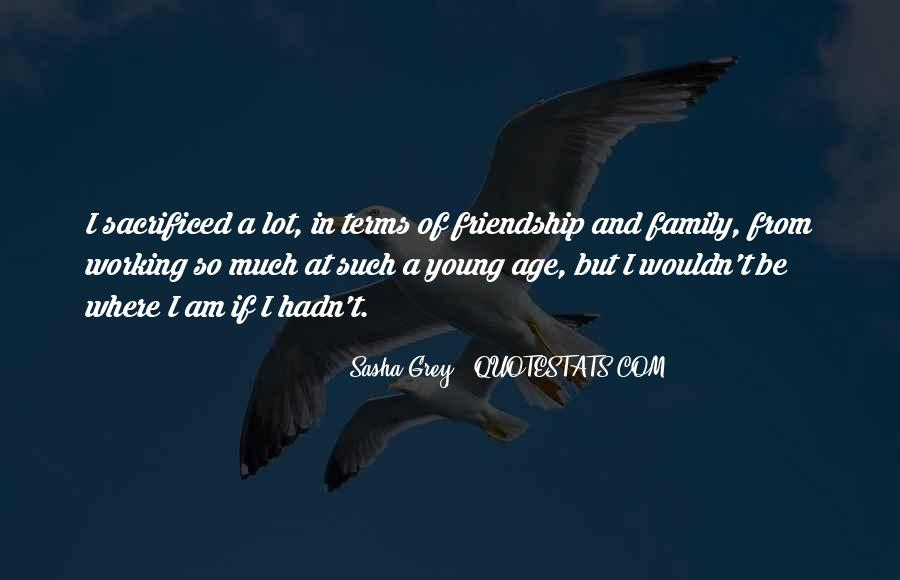 Quotes About Young Friendship #1675564