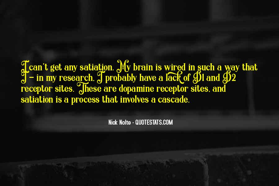 Quotes About Dopamine #1087425