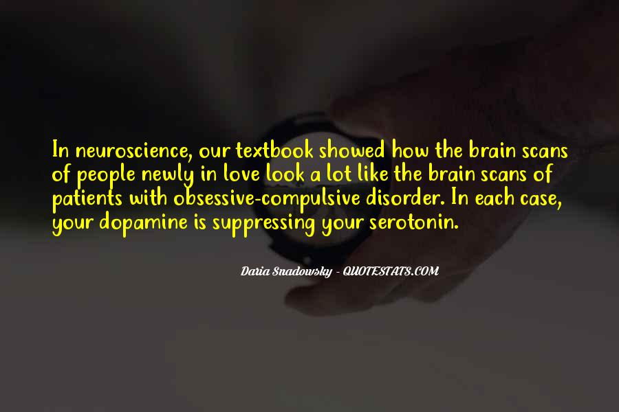 Quotes About Dopamine #1169411