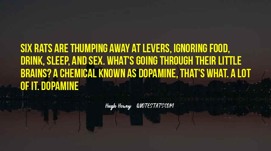 Quotes About Dopamine #1180621