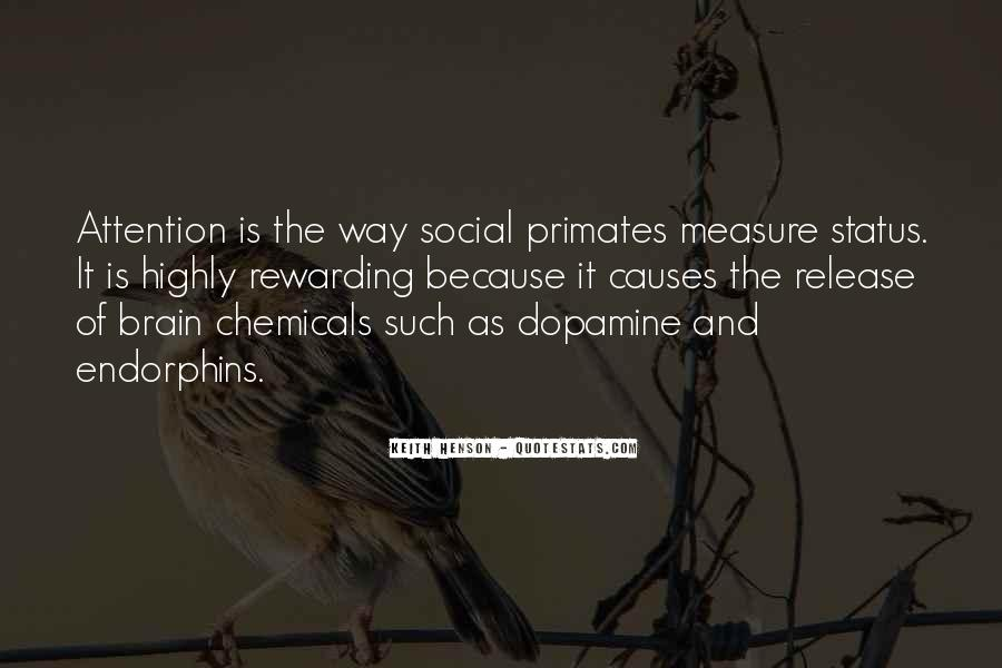 Quotes About Dopamine #1252168